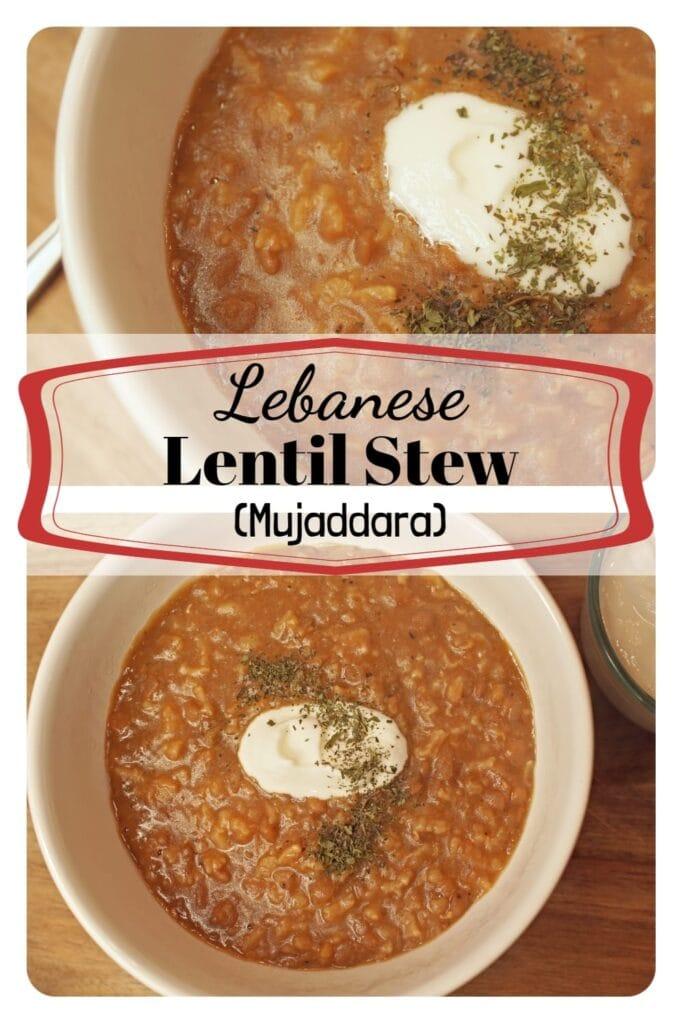 Lebanese Lentil Stew -APinchOfAdventure