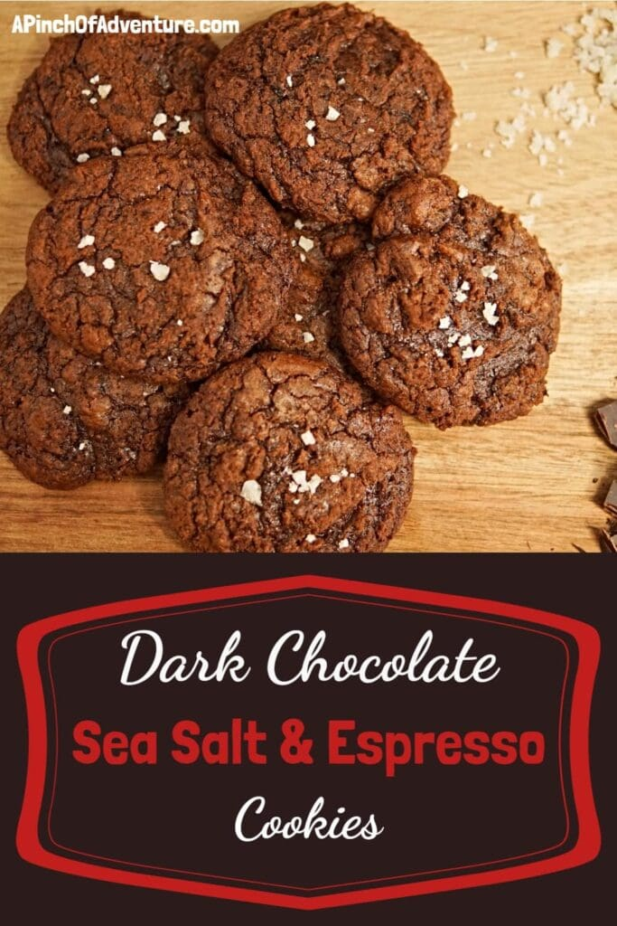 These dark chocolate cookies are made with sea salt and espresso for a rich, dark flavor. Made it with instant espresso is easy and the sea salt flakes bring out the rich dark chocolate flavor. These homemade chocolate cookies are perfectly chewy. -APinchOfAdventure