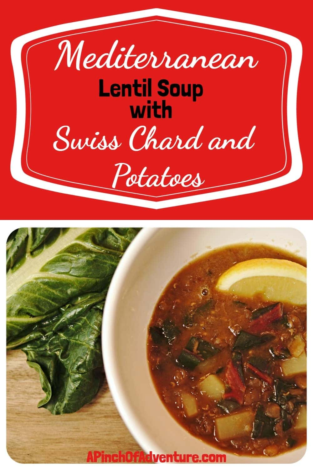 Mediterranean Lentil Soup with Swiss Chard and Potatoes is a delicious Lebanese soup that is a beautiful blend of spices and lemon. This vegan soup is a tasty and healthy dinner idea full of deep rich flavor of caramelized onions and protein packed lentils. -APinchOfAdventure